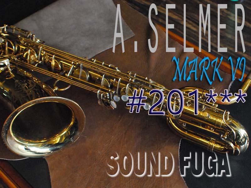A.SELMER MARK VI Low-A無 20万番台 オリジナルラッカー93% バリトンサックス