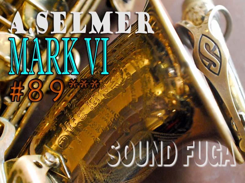 第3弾★祝・令和元年セール★A.SELMER MARK VI 89千番台 オリジナルラッカー75% アルトサックス