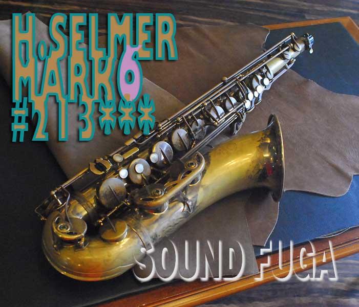 H.SELMER MARK VI 21万番台 オリジナルラッカー テナーサックス