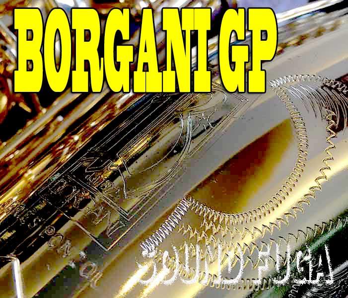 ★祝・令和元年セール★BORGANI GP TENOR 金メッキ テナーサックス
