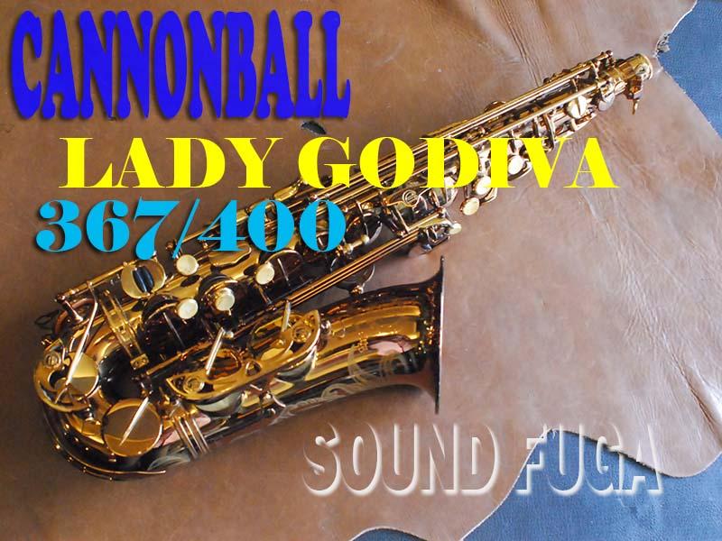 "CANNONBALL(キャノンボール) AV/LG-L  ""LADY GODIVA"" 367/400 アルトサックス"