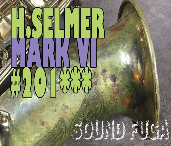 H.SELMER MARK VI  オリジナルラッカー 20万番台 テナーサックス 歴史的逸品