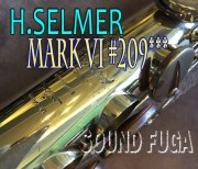 H.SELMER MARK VI 20万番台 オリジナルラッカー ソプラノサックス