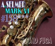 A.SELMER MARK VI アルト 15万8千番台 オリジナルラッカー