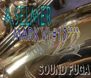 ★年に一度の決算セール★A.SELMER MARK VI 彫刻付 15万番台 オリジナルラッカー95% テナーサックス