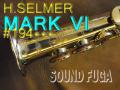 ★決算セール★ H.SELMER MARK VI  彫刻付オリジナルラッカー98% 19万番台 カスタム ソプラノサックス