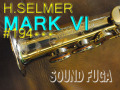 H.SELMER MARK VI  彫刻付オリジナルラッカー98% 19万番台 カスタム ソプラノサックス
