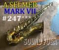 A..SELMER MARK VII  ごく初期24万番台 オリジナルラッカー テナーサックス