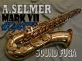 A..SELMER MARK VII 初期 24万番台 テナーサックス