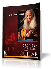 Ed Gerhard / SONGS & PIECES FOR GUITAR 新譜