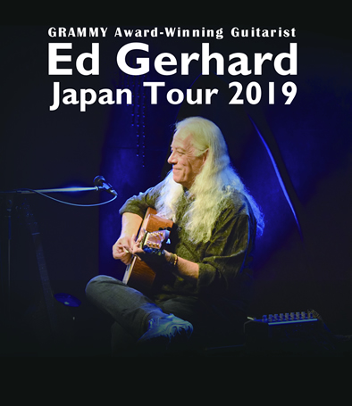 Ed Gerhard Japan Tour 2019 チケット/10月4日(金)南青山 MANDALA