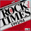 ROCK TIMES plus Vol.10 1991/94 / AUDIOPHILE EDITION ZOUNDS NORMAL CD