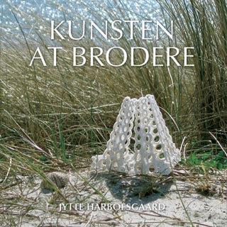 〔Book〕 Kunsten at brodere
