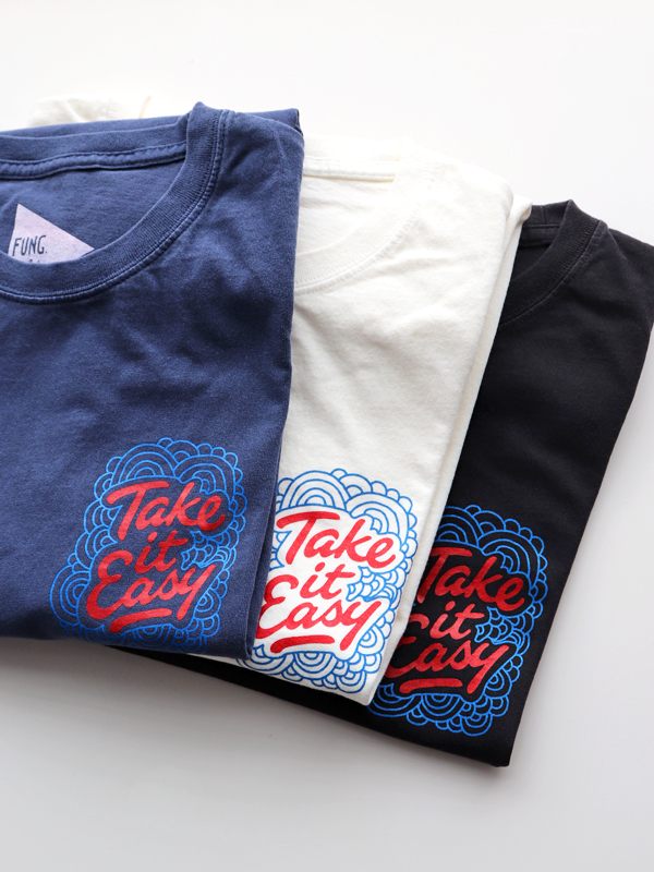FUNG(ファング) S/S CREW TEE -Take it Easy