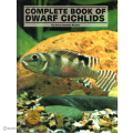 COMPLETE BOOK OF DWARF CICHLIDS