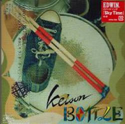 『BOTTLE/KEISON 』 CD ケイソン