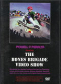 『THE BONES BRIGADE VIDEO SHOW』 DVD(スケートボード)