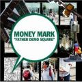 『FATHER DEMO SQUARE/MONEY MARK』 マニーマーク/CD