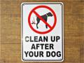 アメリカンサインボード 「CLEAN UP AFTER YOUR DOG」 (犬のマナーを守りましょう) プラスティック看板