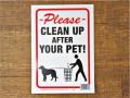 アメリカンサインボード 「CLEAN UP AFTER YOUR PET」 (犬のマナーを守りましょう)