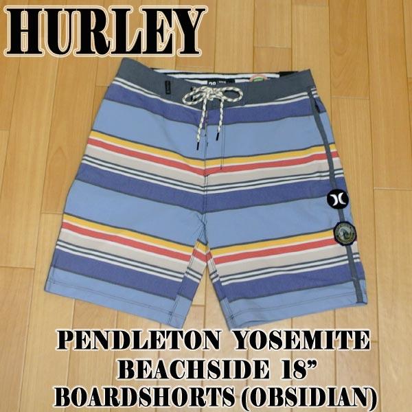 HURLEY/ハーレー PENDLETON YOSEMITE BEACHSIDE 18 BOARDSHORTS OBSIDIAN 男性用 ペンデルトンコラボ サーフパンツ ボードショーツ サーフトランクス 海水パンツ メンズ MENS 水着 海パン AJ9296