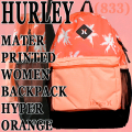 HURLEY/ハーレー MATER PRINTED WOMENS BACKPACK HORG/SGLW/MNG バックパック リュック