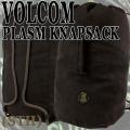 VOLCOM/ボルコム PLASM KNAPSACK STH バックパック リュック