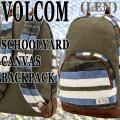 VOLCOM/ボルコム SCHOOL YARD CANVAS BACKPACK LEN バックパック リュック