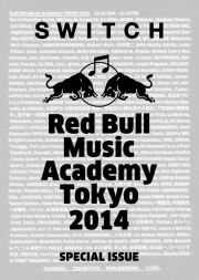 SWITCH SPECIAL ISSUE(Red Bull Music Academy Tokyo 2014)