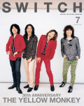 SWITCH Vol.37 No.7 特集 THE YELLOW MONKEY 30th ANNIVERSARY MEMORABILIA