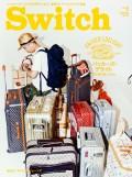 SWITCH Vol.32 No.7 パッカーズ・デライト~旅支度の愉しみかた