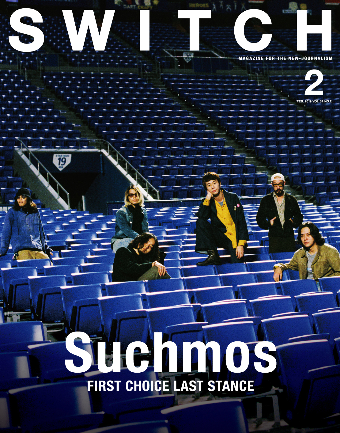 SWITCH Vol.37 No.2 特集 Suchmos FIRST CHOICE LAST STANCE