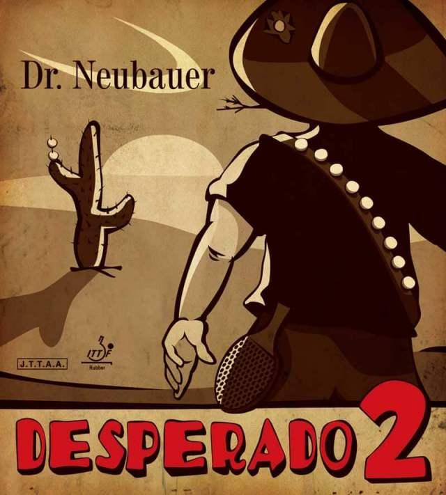 Dr.Neubauer デスペラード2