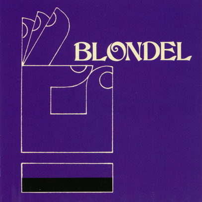 AMAZING BLONDEL/Blondel (1973/5th) (アメイジング・ブロンデル/UK)