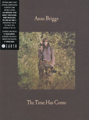 ANNE BRIGGS/The Time Has Come: Limited DigiBook Edition (1971/2nd) (アン・ブリッグス/UK)