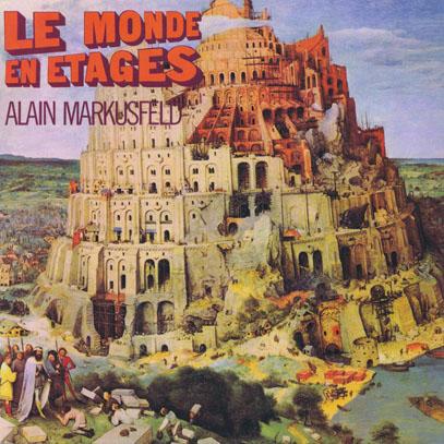 ALAIN MARKUSFELD/Le Monde En Etages (1970/1st) (アラン・マルクスフェル/France)