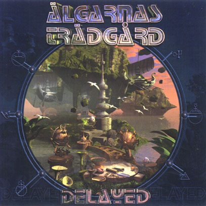 ALGARNAS TRADGARD/Delayed (1973-74/Unreleased 2nd) (アルガナス・トラッガルド/Sweden)