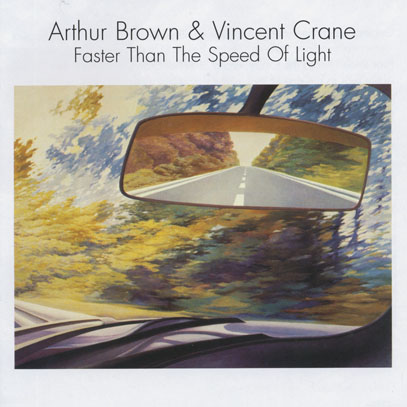 ARTHUR BROWN & VINCENT CRANE/Faster Than The Speed Of Light (1980/only) (アーサー・ブラウン&ヴィンセント・クレイン/UK)
