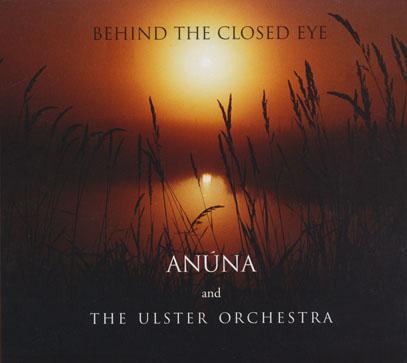ANUNA/Behind The Closed Eye (1998/2007 Renewal) (アヌーナ/Ireland)