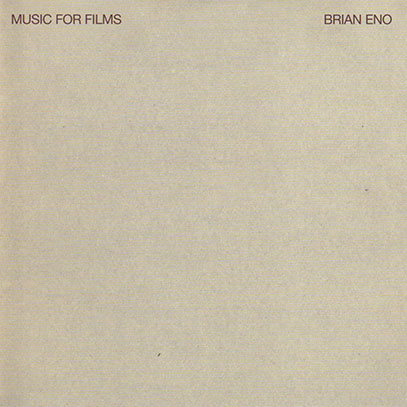 BRIAN ENO/Music For Films (1976/5th) (ブライアン・イーノ/UK)