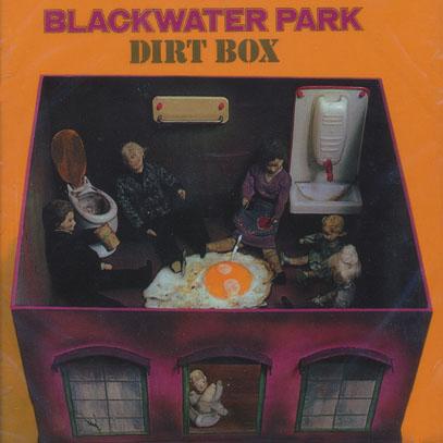 BLACKWATER PARK/Dirt Box (1972/only) (ブラックウォーター・パーク/German)