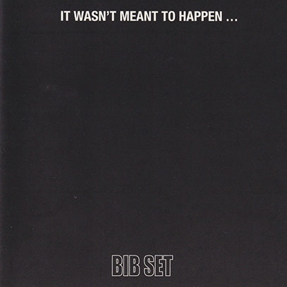BIB SET/It Wasn't Meant To Happen... (1969/only) (ビー・アイ・ビー・セット/Sweden)
