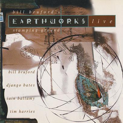 BILL BRUFORD'S EARTHWORKS/Live - Stamping Ground(Used CD) (1994/Live) (ビル・ブルーフォードズ・アースワークス/UK)