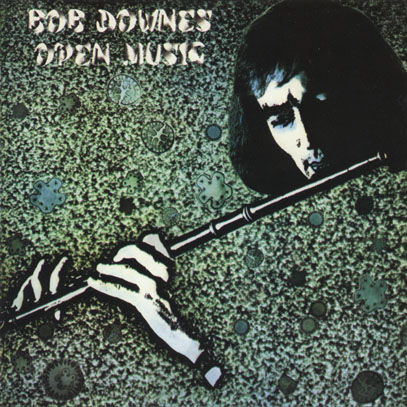 BOB DOWNES OPEN MUSIC/Same (1969/1st) (ボブ・ダウンズ・オープン・ミュージック/UK)