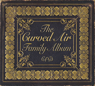 CURVED AIR/The Curved Air Family Album(2CD) (2019/Comp.) (カーヴド・エア/UK)