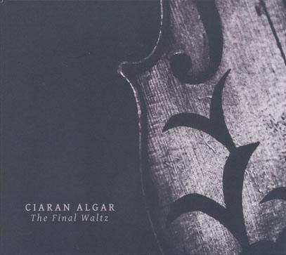 CIARAN ALGAR/Final Waltz (2016/1st) (キアラン・アルガー/Ireland,UK)