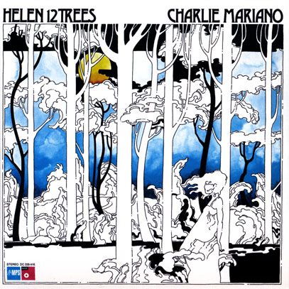 CHARLIE MARIANO/Helen 12 Trees (1976) (チャーリー・マリアーノ/USA,German)