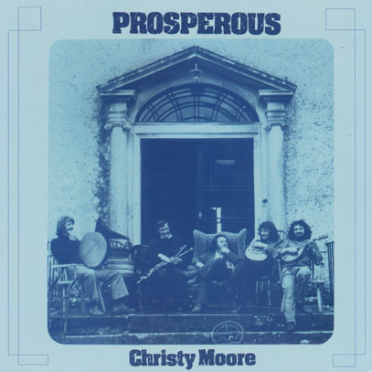 CHRISTY MOORE/Prosperous (1972/2nd) (クリスティ・ムーア/Ireland)