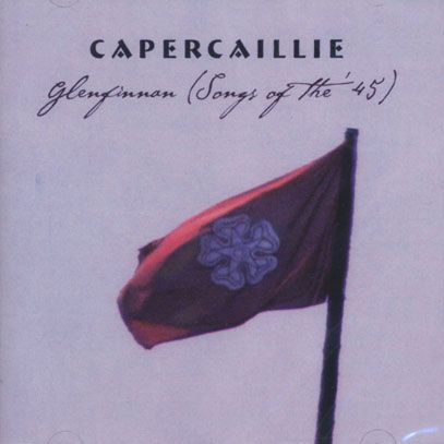 CAPERCAILLIE/Glenfinnan(Songs Of The 1745) (1998) (カパケーリ/UK)
