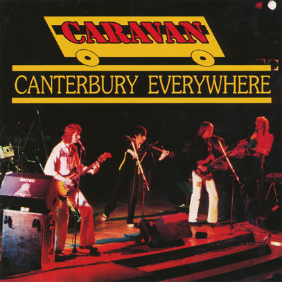 CARAVAN/Canterbury Everywhere(Used CD) (1976/Live) (キャラヴァン/UK)